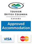 Tourism BC Approved Accommodation - Visa and Mastercard accepted